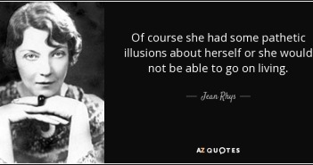quote-of-course-she-had-some-pathetic-illusions-about-herself-or-she-would-not-be-able-to-jean-rhys-39-2-0297